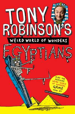 Picture of Tony Robinson's Weird World of Wonders! Egyptians