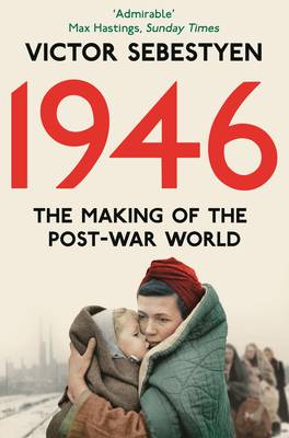 Picture of 1946: The Making of the Modern World