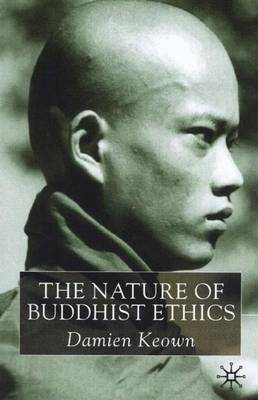 Picture of The Nature of Buddhist Ethics