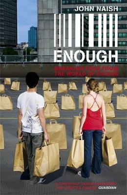 Picture of Enough: Breaking Free from the World of More