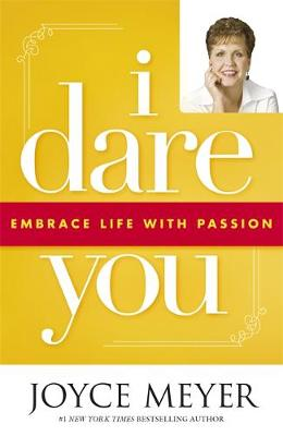 Picture of I Dare You: Embrace Life with Passion