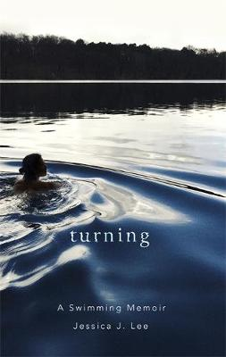 Picture of Turning: A Swimming Memoir