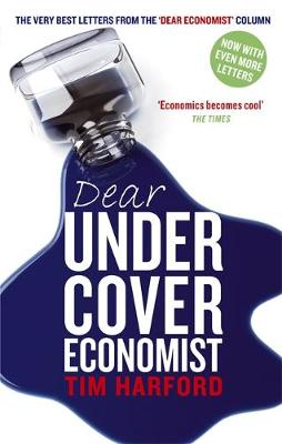 Picture of Dear Undercover Economist: The Very Best Letters from the  Dear Economist  Column