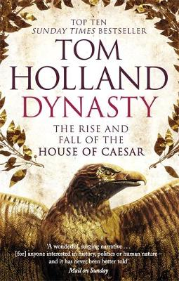 Picture of Dynasty: The Rise and Fall of the House of Caesar