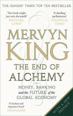 Picture of The End of Alchemy: Money, Banking and the Future of the Global Economy