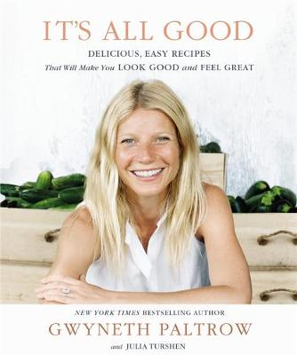 Picture of It's All Good: Delicious, Easy Recipes That Will Make You Look Good and Feel Great
