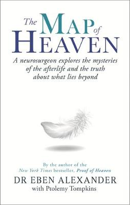 Picture of The Map of Heaven: A Neurosurgeon Explores the Mysteries of the Afterlife and the Truth About What Lies Beyond