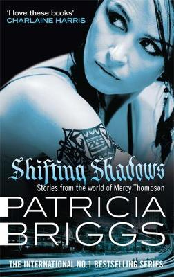 Picture of Shifting Shadows: Stories from the World of Mercy Thompson