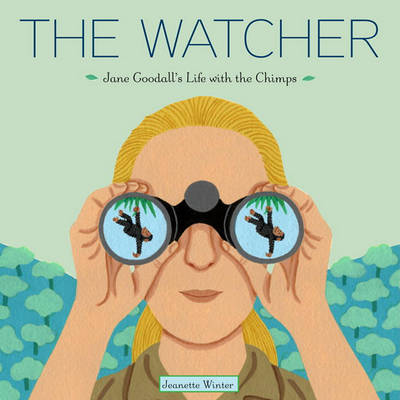 Picture of The Watcher: Jane Goodall's Life with the Chimps