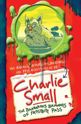 Picture of Charlie Small: The Barbarous Brigands of Frostbite Pass