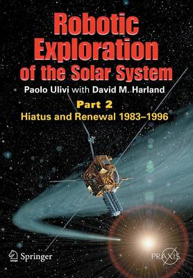 Picture of Robotic Exploration of the Solar System: Hiatus and Renewal, 1983-1996: Part 2