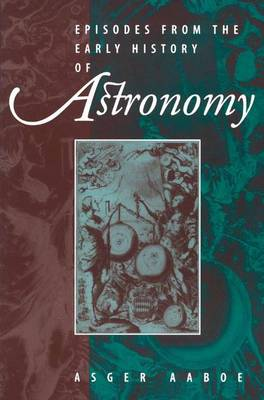 Picture of Episodes from the Early History of Astronomy