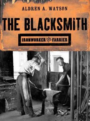 Picture of The Blacksmith: Ironworker and Farrier
