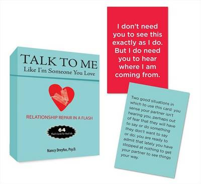Picture of Talk to Me Like I'm Someone You Love: Relationship Repair in a Flash: 64 Flash Cards for Real Life