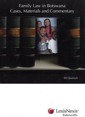Picture of Family law in Botswana cases, materials and commentary