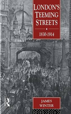 Picture of London's Teeming Streets, 1830-1914