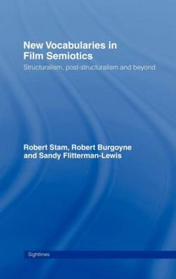 Picture of New Vocabularies in Film Semiotics: Structuralism, Poststructuralism and Beyond