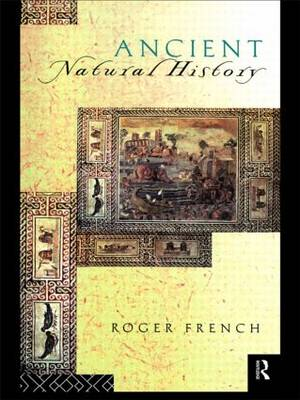 Picture of Ancient Natural History: Histories of Nature