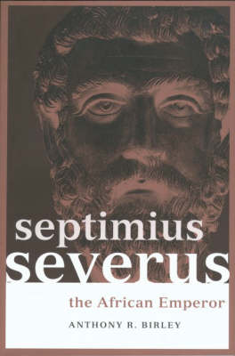 Picture of Septimius Severus: The African Emperor