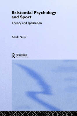 Picture of Existential Psychology and Sport: Theory and Application