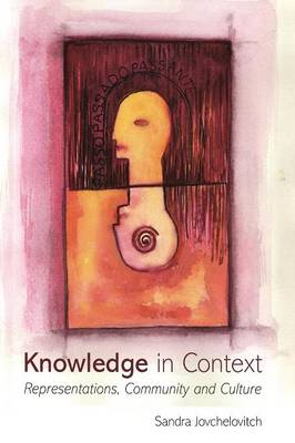 Picture of Knowledge in Context: Representations, Community and Culture