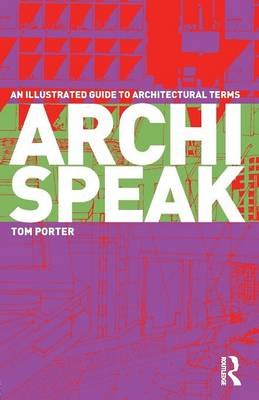 Picture of Archispeak: An Illustrated Guide to Architectural Design Terms