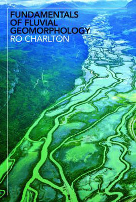 Picture of Fundamentals of Fluvial Geomorphology
