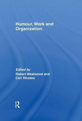 Picture of Humour, Work and Organization