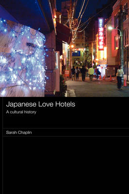 Picture of Japanese Love Hotels: A Cultural History