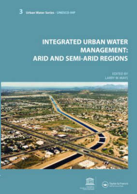 Picture of Integrated Urban Water Management: Arid and Semi-Arid Regions: UNESCO-IHP