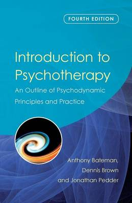 Picture of Introduction to Psychotherapy: An Outline of Psychodynamic Principles and Practice