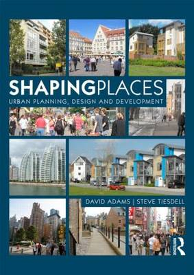 Picture of Shaping Places: Urban Planning, Design and Development