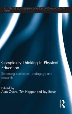 Picture of Complexity Thinking in Physical Education: Reframing Curriculum, Pedagogy and Research