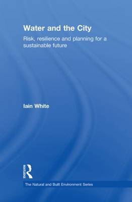 Picture of Water and the City: Risk, Resilience and Planning for a Sustainable Future