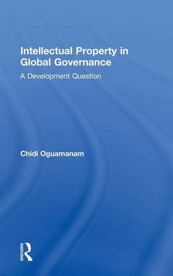 Picture of Intellectual Property in Global Governance: A Development Question