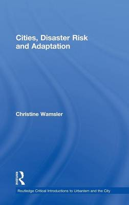 Picture of Cities, Disaster Risk and Adaptation