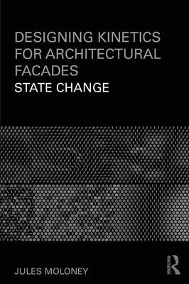 Picture of Designing Kinetics for Architectural Facades: State Change