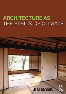 Picture of Architecture as the Ethics of Climate