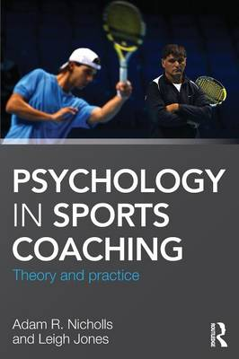 Picture of Psychology in Sports Coaching: Theory and Practice