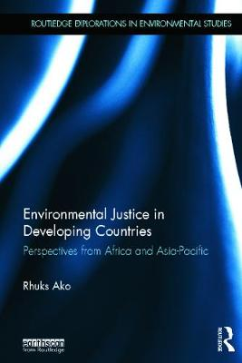 Picture of Environmental Justice in Developing Countries: Perspectives from Africa and Asia-Pacific