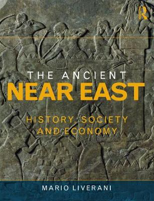 Picture of The Ancient Near East: History, Society and Economy