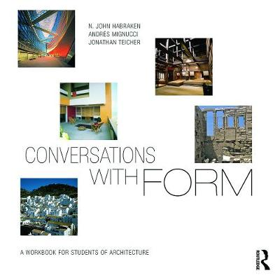 Picture of Conversations with Form: A Workbook for Students of Architecture