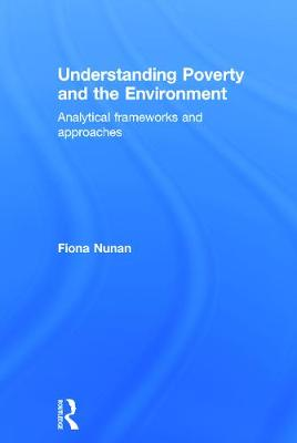 Picture of Understanding Poverty and the Environment: Analytical Frameworks & Approaches