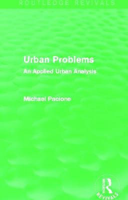 Picture of Urban Problems: An Applied Urban Analysis