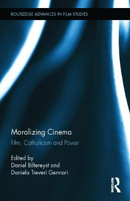 Picture of Moralizing Cinema: Film, Catholicism, and Power