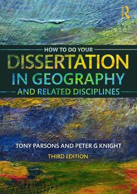 Picture of How to Do Your Dissertation in Geography and Related Disciplines