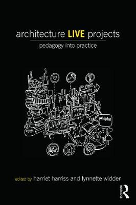 Picture of Architecture Live Projects: Pedagogy into Practice