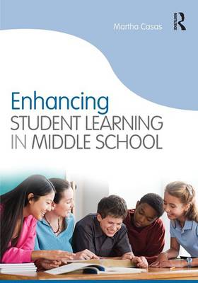 Picture of Enhancing Student Learning in Middle School
