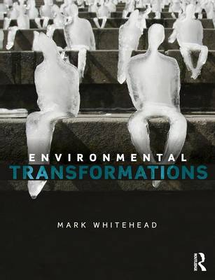 Picture of Environmental Transformations: A Geography of the Anthropocene