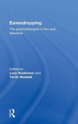 Picture of Eavesdropping: the Psychotherapist in Film and Television